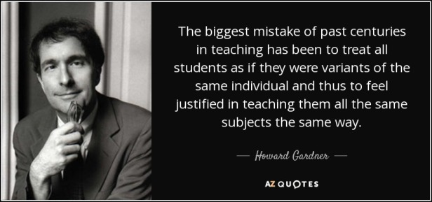quote-the-biggest-mistake-of-past-centuries-in-teaching-has-been-to-treat-all-students-as-howard-gardner-52-22-01